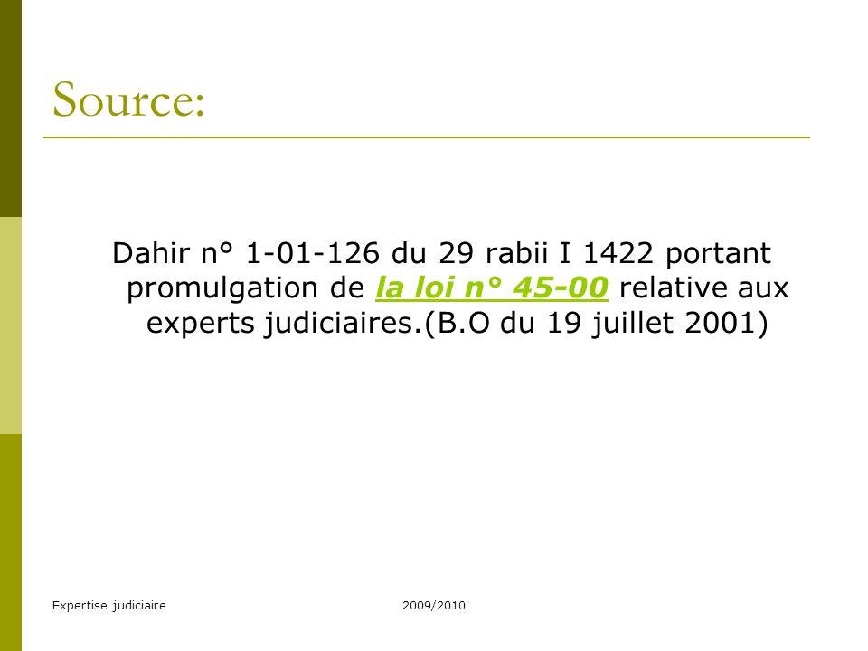 Expertise judiciaire2009/2010 Sommaire 1.Lexpert judiciaire- dispositions générales 2.Les tableaux des experts judiciaires 3.Droits et obligations des experts judiciaires 4.Contrôle 5.Dispositions disciplinaires, dispositions pénales