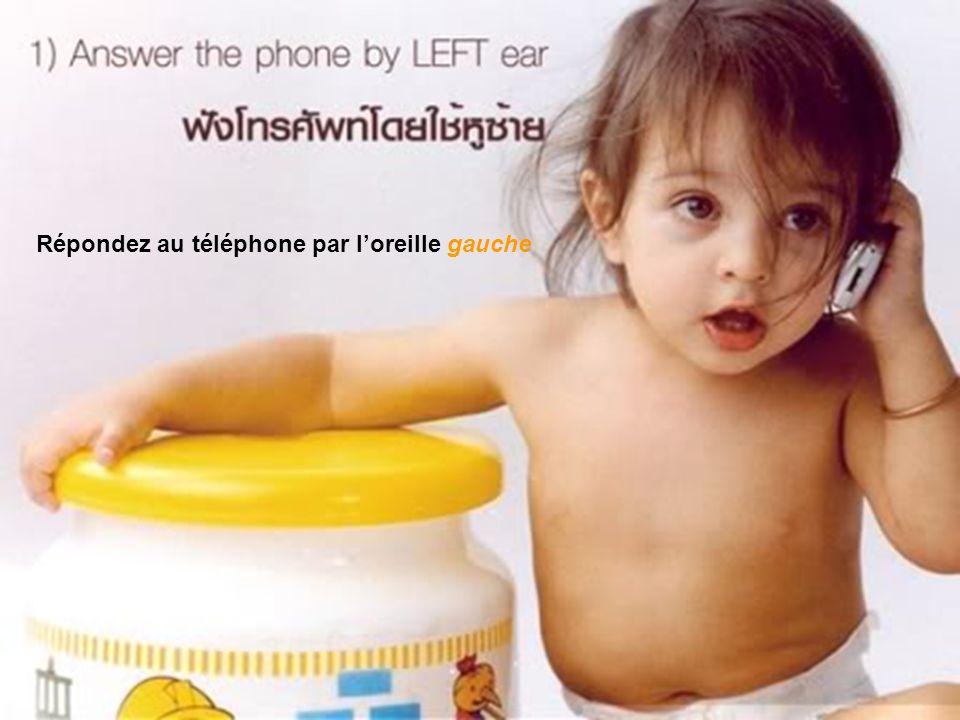 Répondez au téléphone par loreille gauche