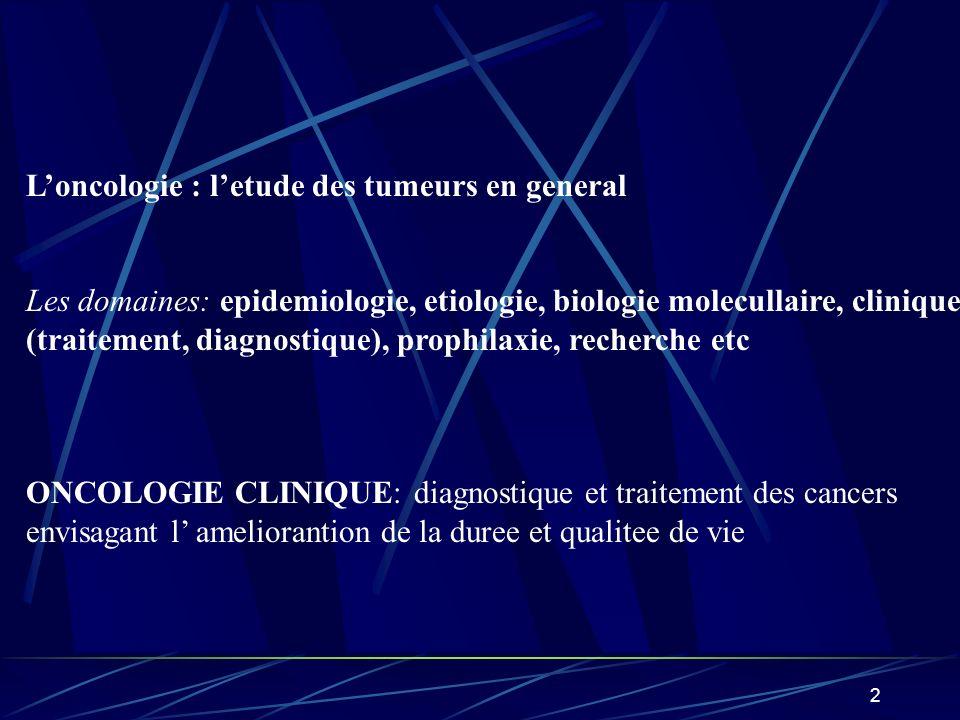 3 MALADIE CANCEREUSE: CARACTERES COMUNES: 1.Etiologie: cause identifiable en 90%, consequence du facon de vivre possibilite davoir une prophilaxie 2.