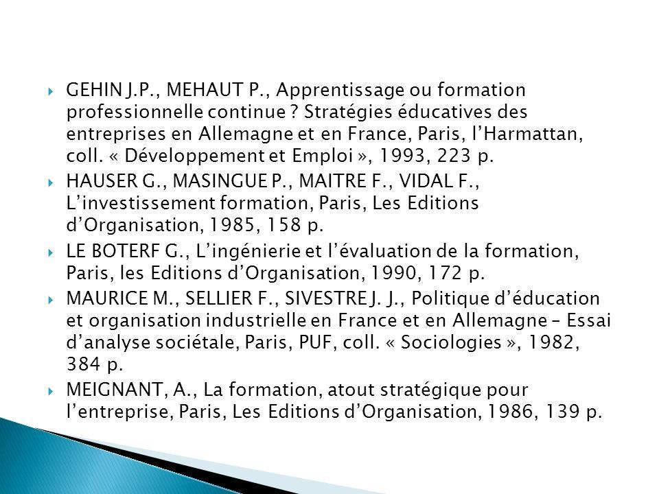 GEHIN J.P., MEHAUT P., Apprentissage ou formation professionnelle continue .