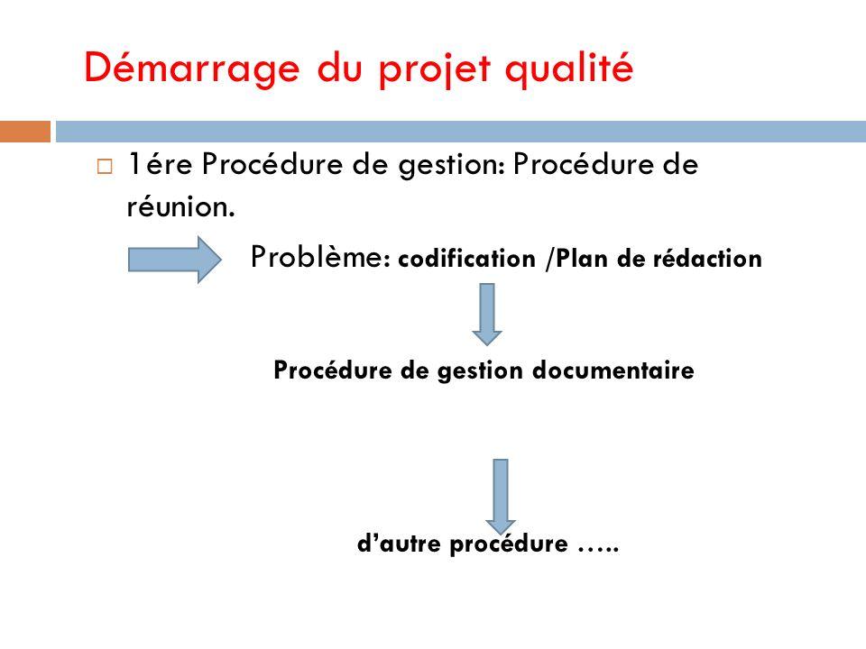 chronologie 2007 2007 : Déclaration de la politique qualité du D.E (n° 2763 du 16 Avril 2007) Déclaration de la politique qualité du C.S.V (15 juillet