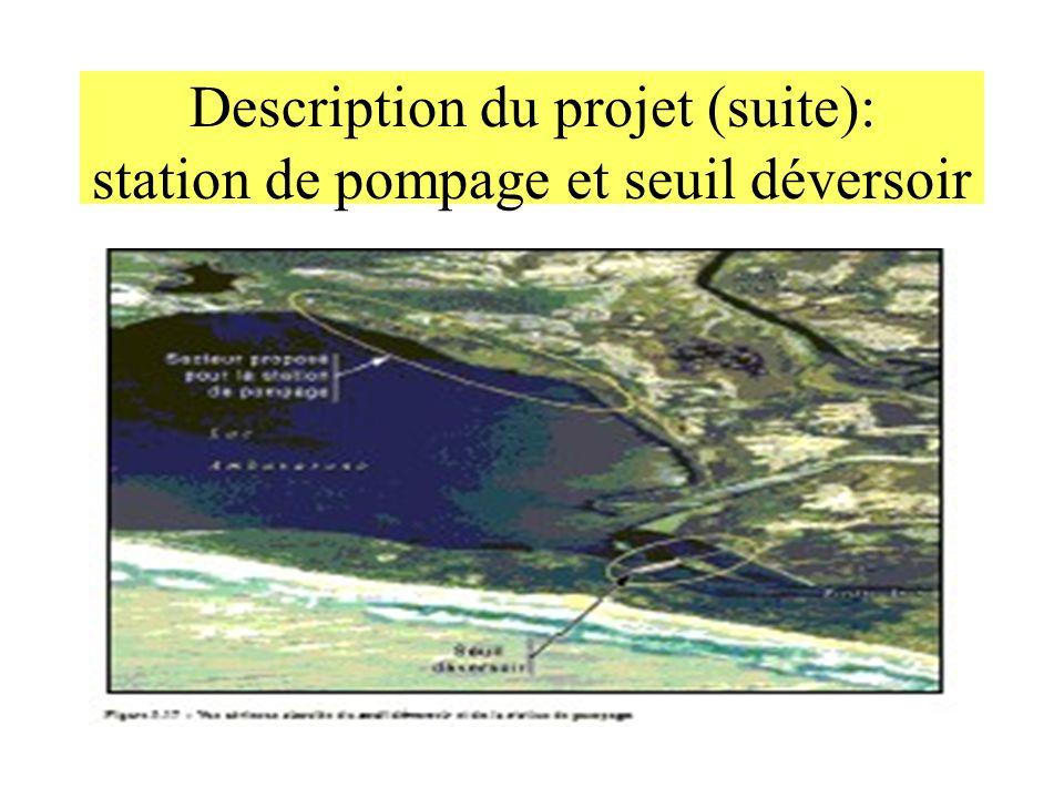 Description du projet (suite): station de pompage et seuil déversoir