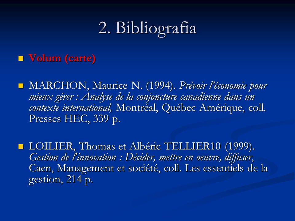 2. Bibliografia Volum (carte) Volum (carte) MARCHON, Maurice N.