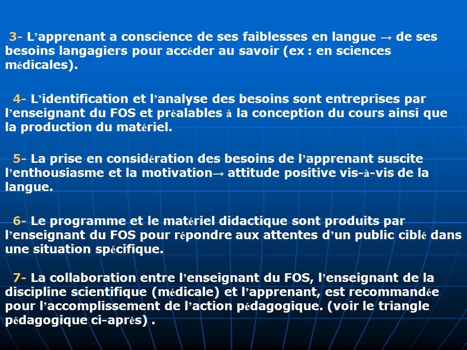 8- La dur é e d apprentissage du FOS est toujours limit é e (1 ann é e à 2 ann é es maximum).