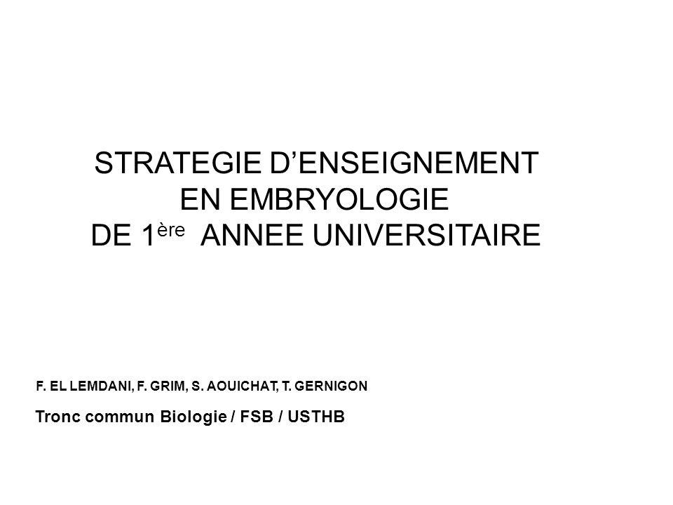 STRATEGIE DENSEIGNEMENT EN EMBRYOLOGIE DE 1 ère ANNEE UNIVERSITAIRE F.