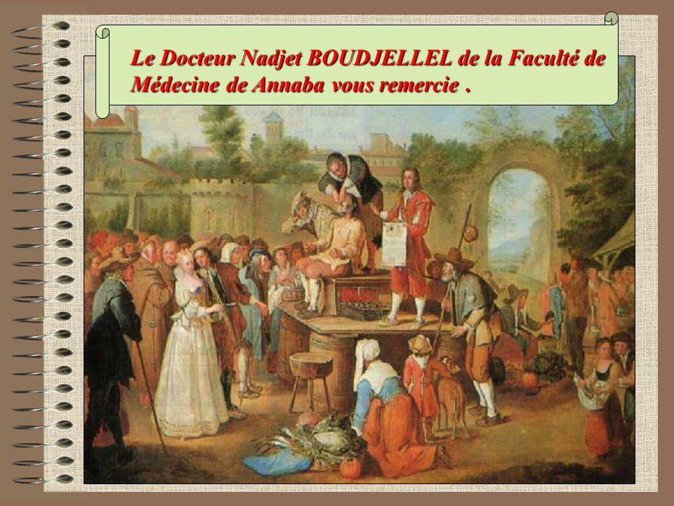 Le Docteur Nadjet BOUDJELLEL de la Faculté de Médecine de Annaba vous remercie.