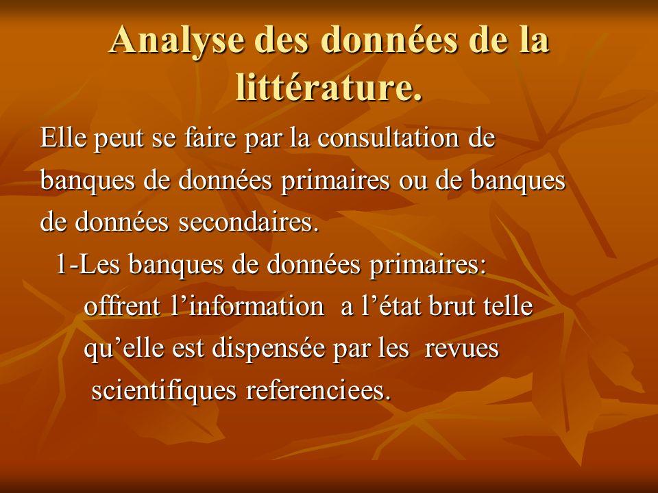 Analyse des données de la littérature.