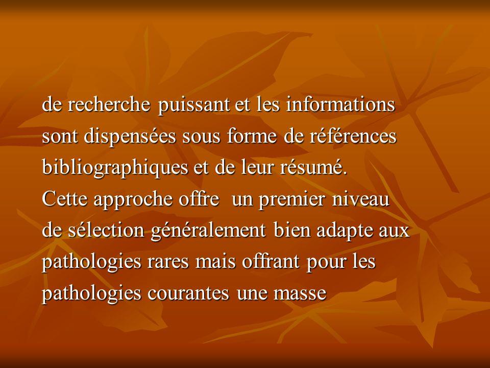de recherche puissant et les informations sont dispensées sous forme de références bibliographiques et de leur résumé.