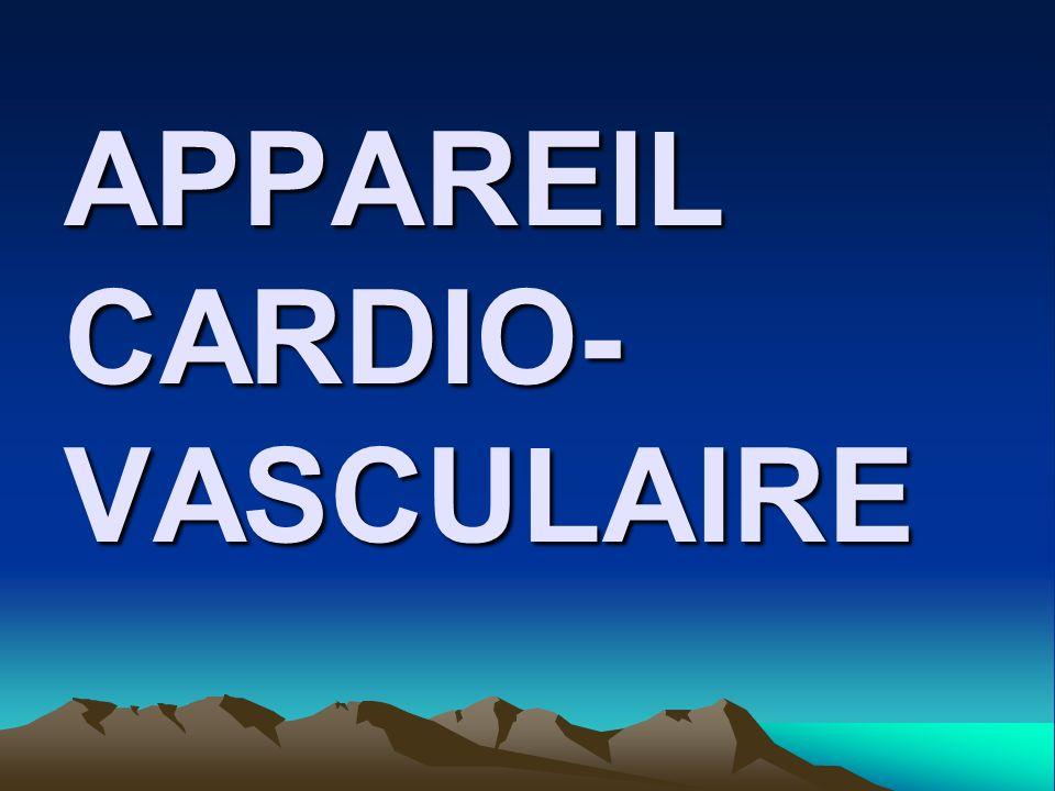 APPAREIL CARDIO- VASCULAIRE