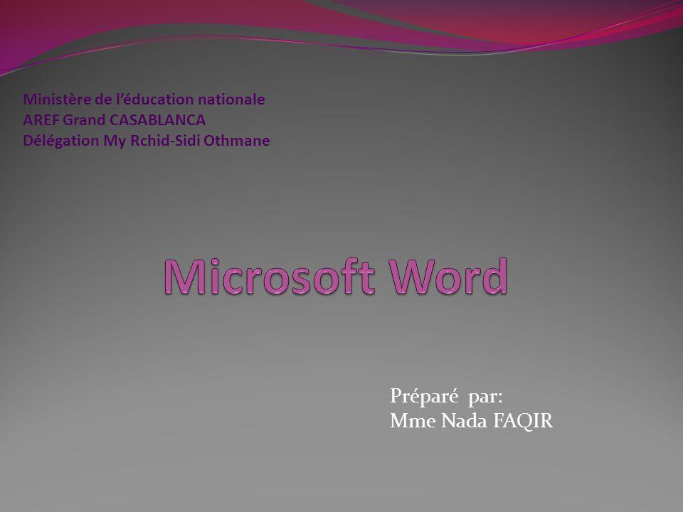 Préparé par: Mme Nada FAQIR Ministère de léducation nationale AREF Grand CASABLANCA Délégation My Rchid-Sidi Othmane