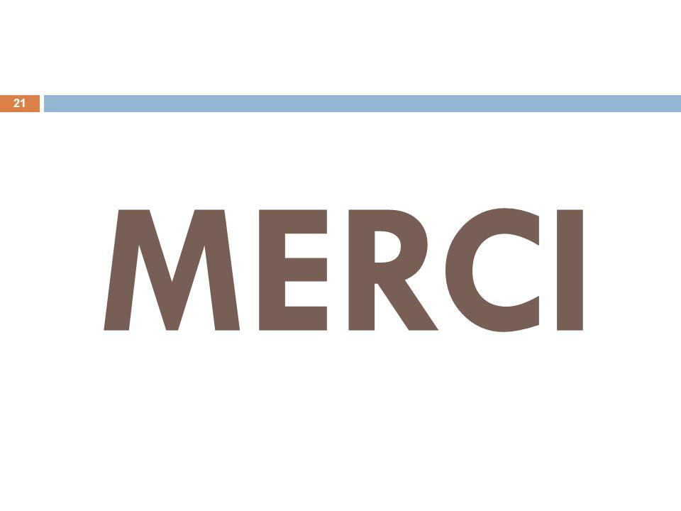 MERCI 21