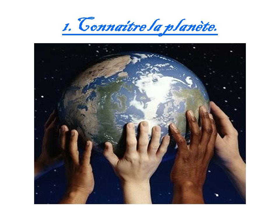 1.Connaitre la planète.
