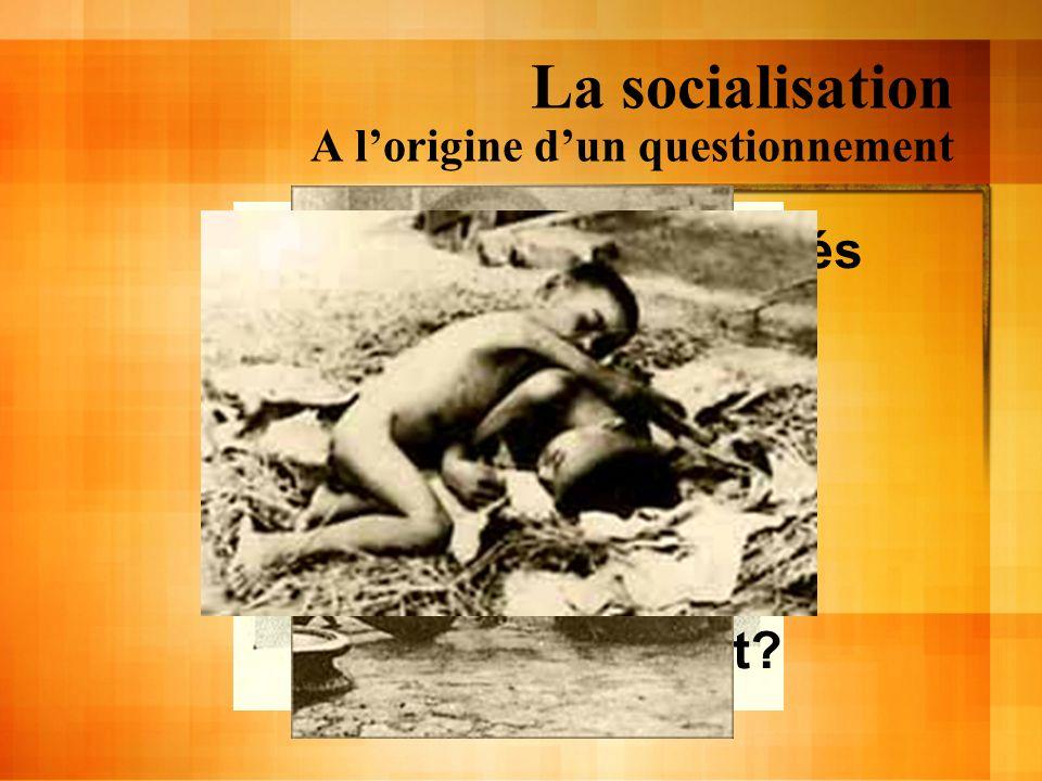 La socialisation A lorigine dun questionnement Sommes-nous déterminés socialement ? Comment? Jusquà quel point?