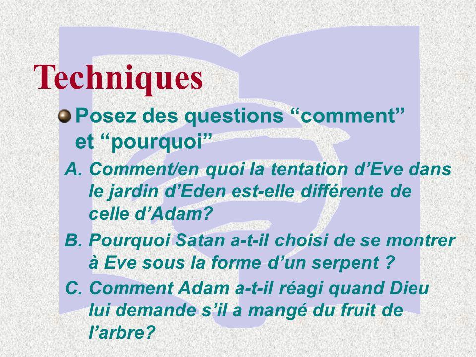 Techniques Utilisez des questions dapplication à la vie A.