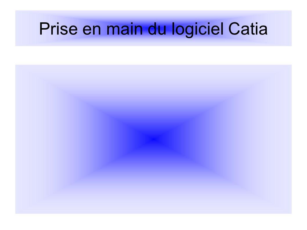 Prise en main du logiciel Catia