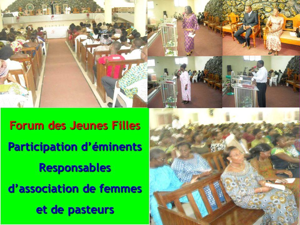 Forum des Jeunes Filles Participation déminents Responsables dassociation de femmes et de pasteurs