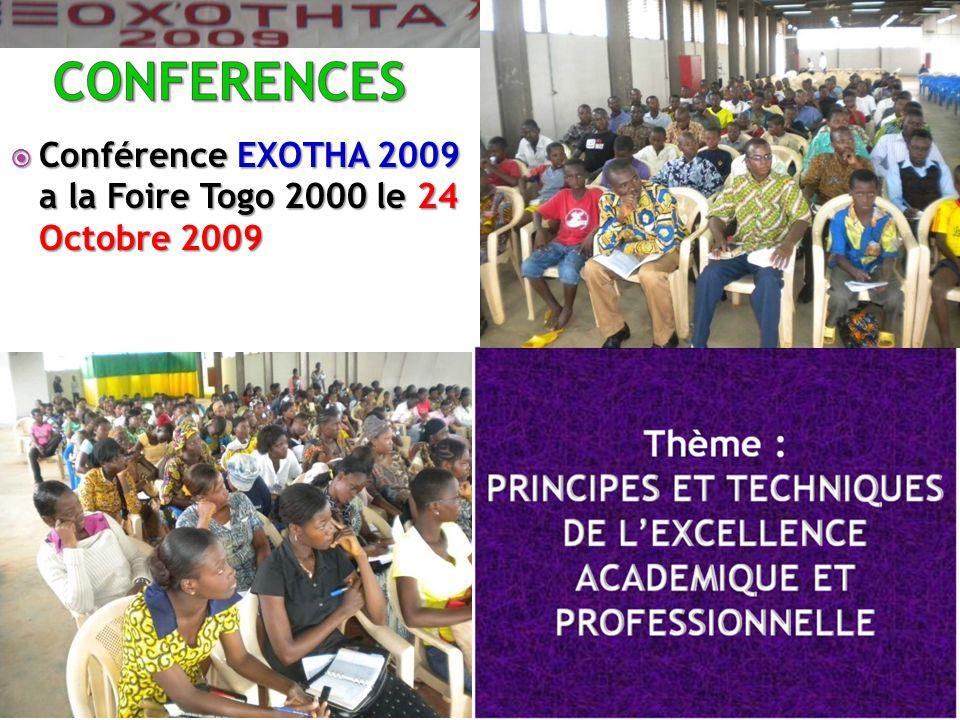 Conférence EXOTHA 2009 a la Foire Togo 2000 le 24 Octobre 2009 Conférence EXOTHA 2009 a la Foire Togo 2000 le 24 Octobre 2009