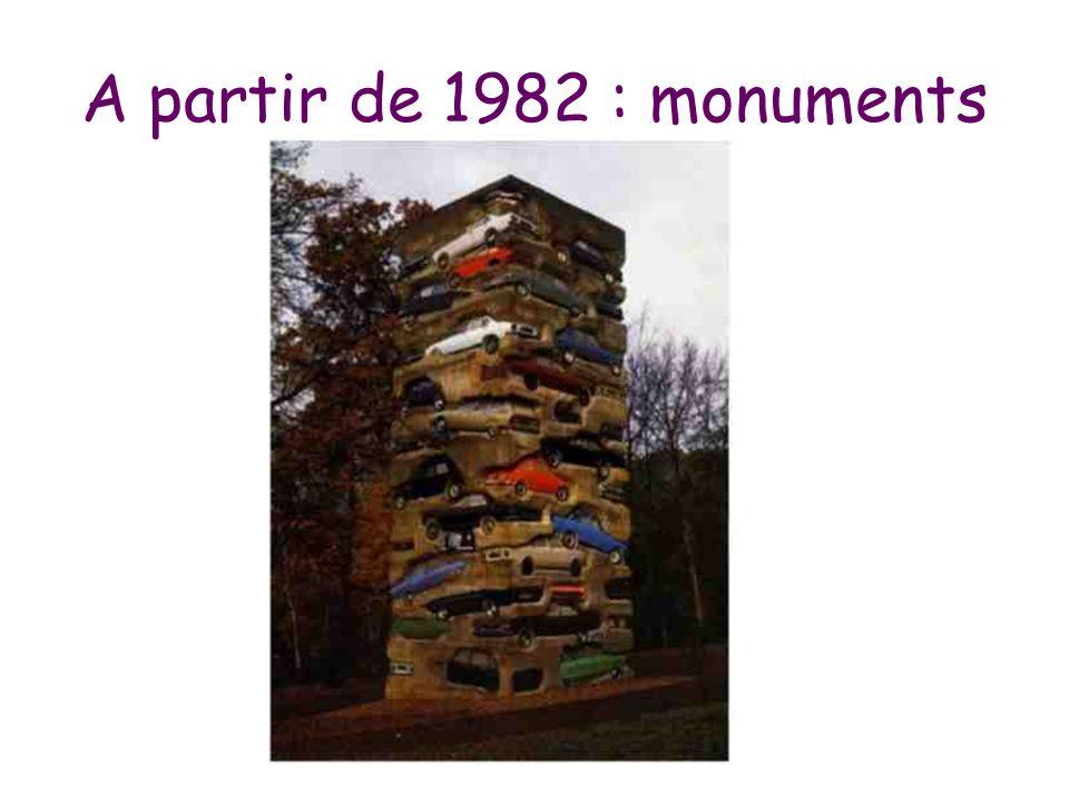 A partir de 1982 : monuments