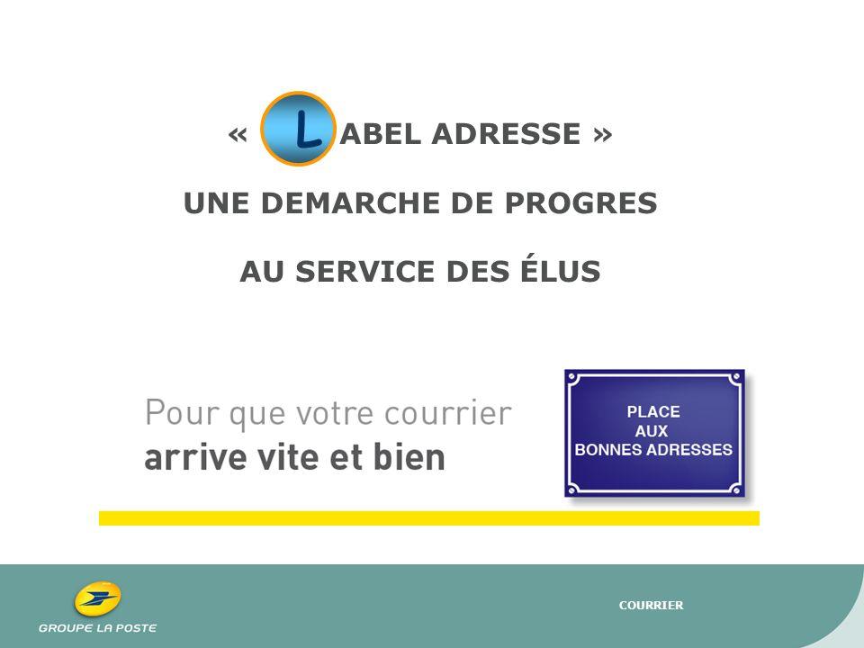 COURRIER « ABEL ADRESSE » UNE DEMARCHE DE PROGRES AU SERVICE DES ÉLUS L