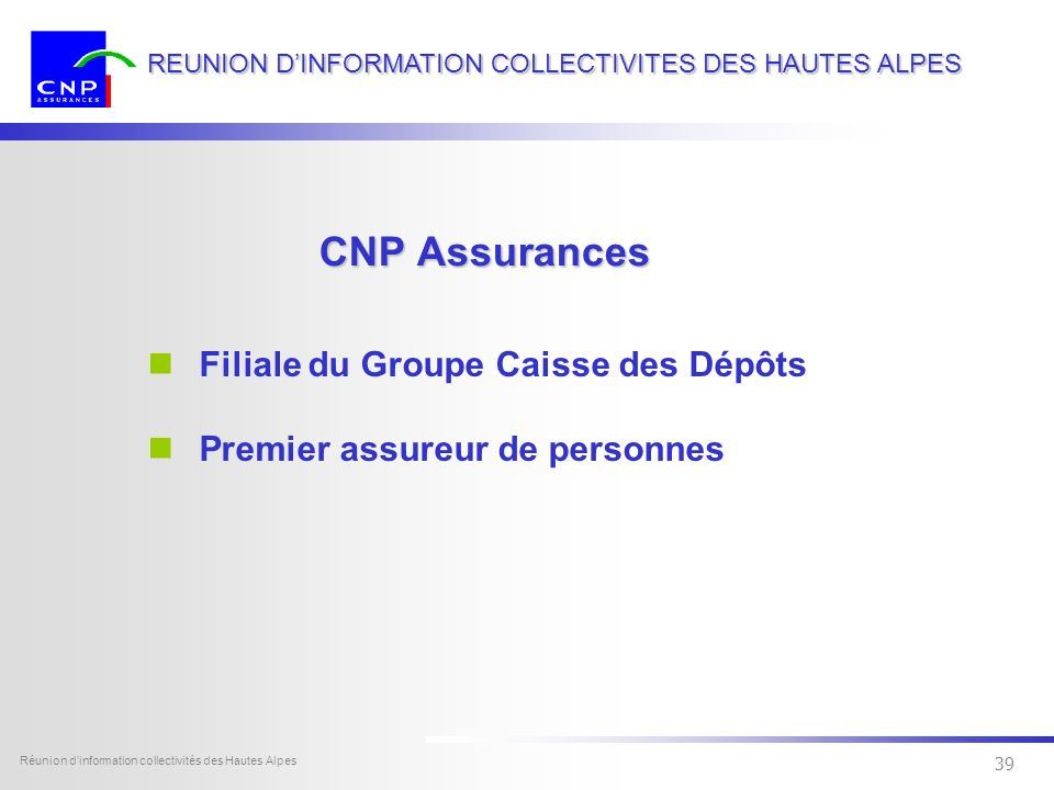 38 REUNION DINFORMATION COLLECTIVITES DES HAUTES ALPES Réunion dinformation collectivités des Hautes Alpes Bien choisir un contrat dassurance la stabi