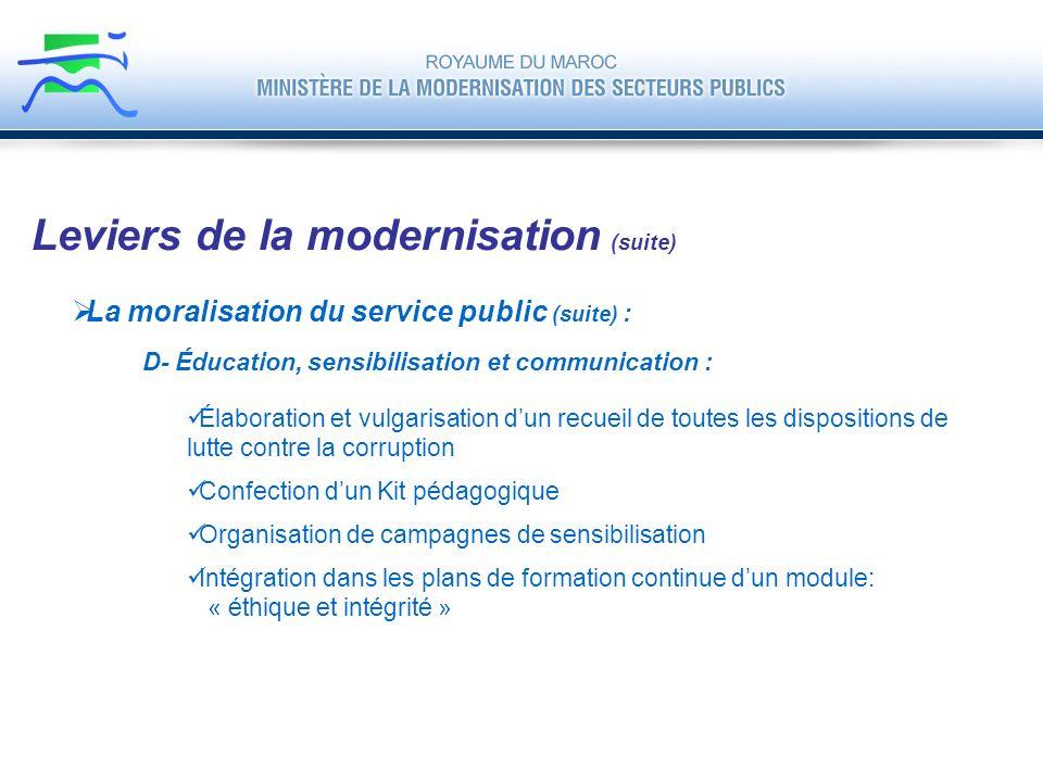La moralisation du service public (suite) : Leviers de la modernisation (suite) D- Éducation, sensibilisation et communication : Élaboration et vulgar