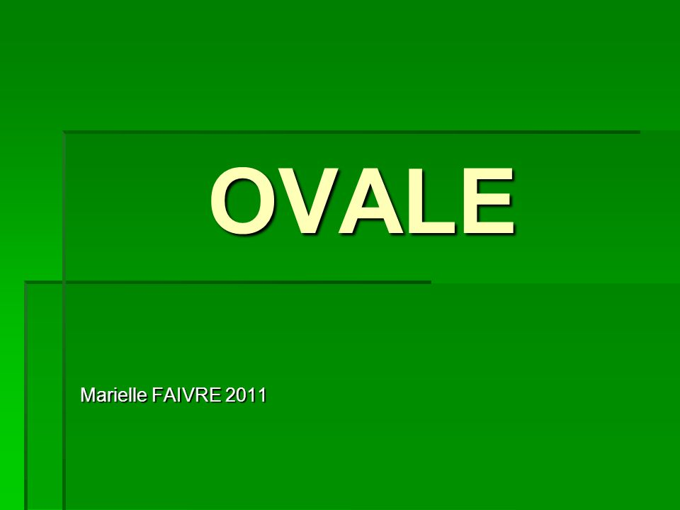 OVALE Marielle FAIVRE 2011