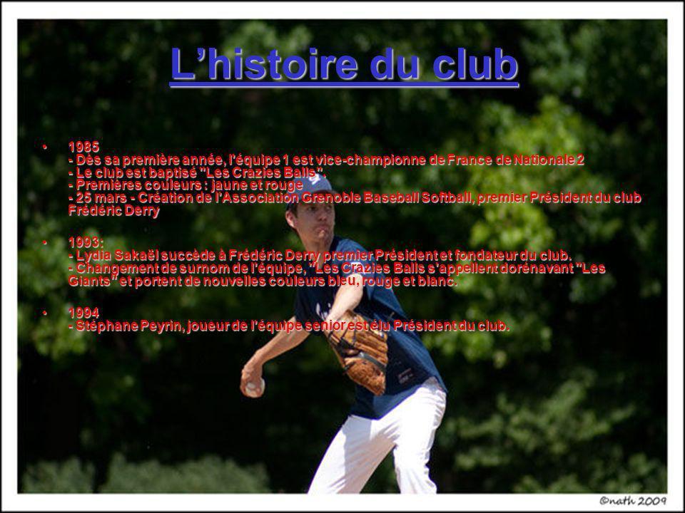 Lhistoire du club 1985 - Dès sa première année, l'équipe 1 est vice-championne de France de Nationale 2 - Le club est baptisé