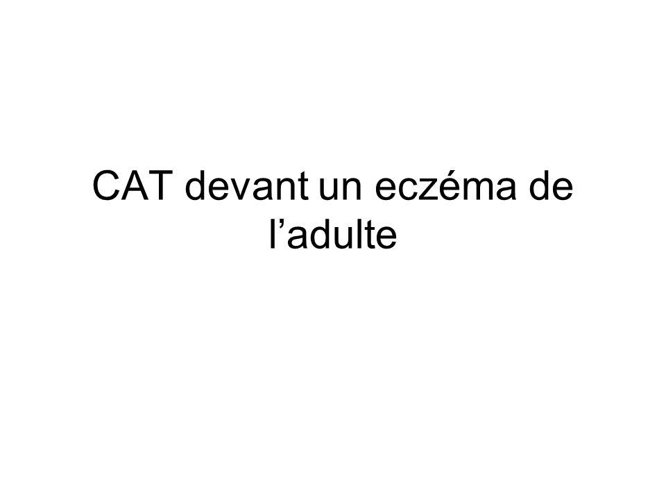 CAT devant un eczéma de ladulte