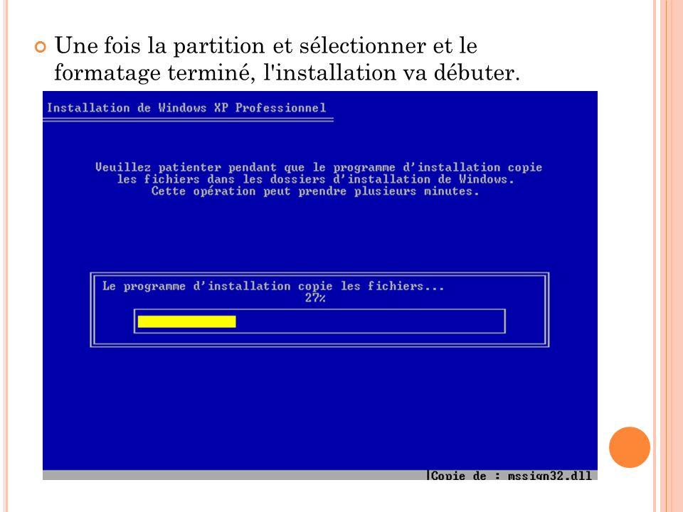 Une fois la partition et sélectionner et le formatage terminé, l'installation va débuter.