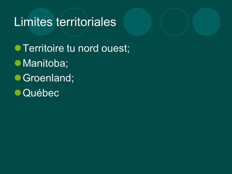 Limites territoriales Territoire tu nord ouest; Manitoba; Groenland; Québec