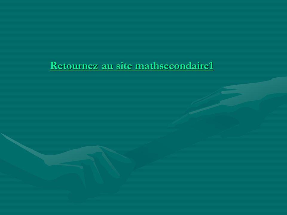 Retournez au site mathsecondaire1 Retournez au site mathsecondaire1