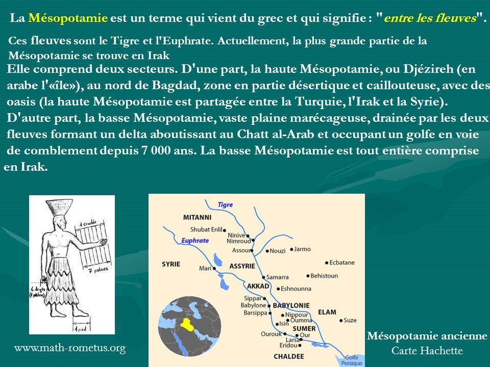Mésopotamie ancienne Carte Hachette La Mésopotamie est un terme qui vient du grec et qui signifie :