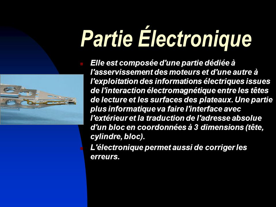 Partie Électronique Elle est composée d'une partie dédiée à l'asservissement des moteurs et d'une autre à l'exploitation des informations électriques