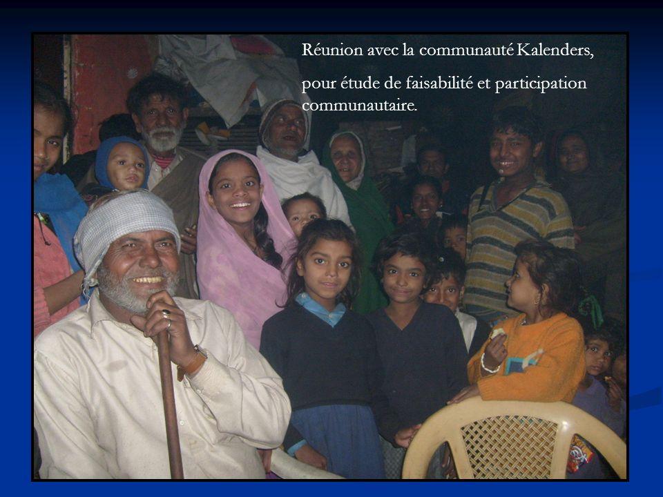 Réunion avec la communauté Kalenders, pour étude de faisabilité et participation communautaire.