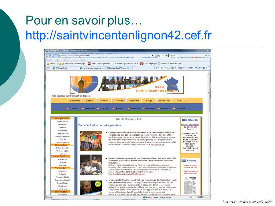 http://saintvincentenlignon42.cef.fr / Pour en savoir plus… http://saintvincentenlignon42.cef.fr
