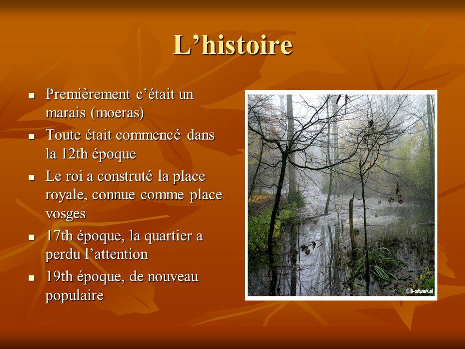 Lhistoire Premièrement cétait un marais (moeras) Premièrement cétait un marais (moeras) Toute était commencé dans la 12th époque Toute était commencé