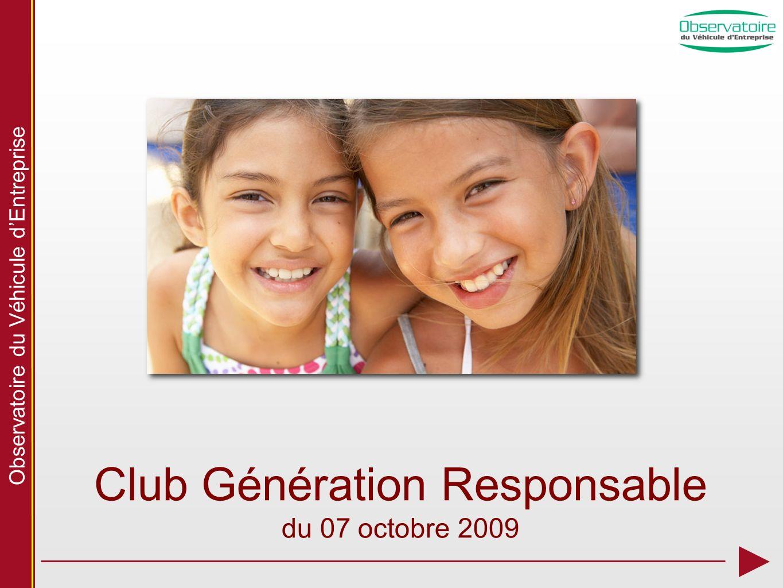 Observatoire du Véhicule dEntreprise Club Génération Responsable du 07 octobre 2009