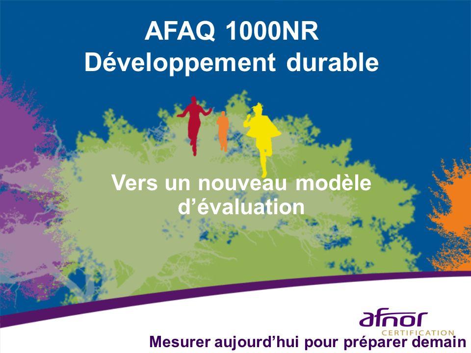 AFAQ 1000NR Développement durable Vers un nouveau modèle dévaluation Mesurer aujourdhui pour préparer demain