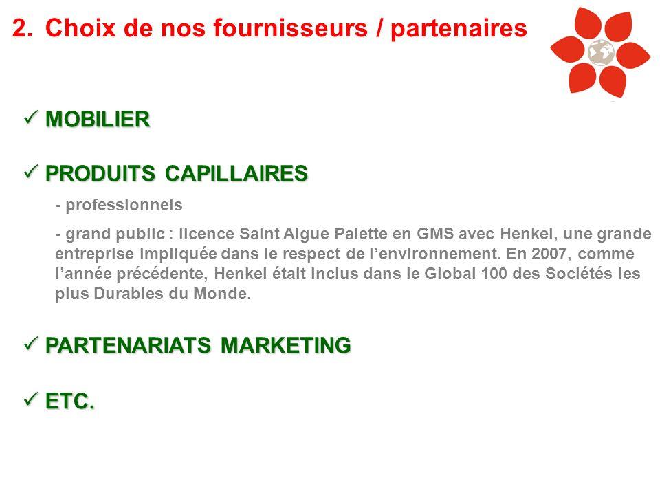 MOBILIER MOBILIER PRODUITS CAPILLAIRES PRODUITS CAPILLAIRES - professionnels - grand public : licence Saint Algue Palette en GMS avec Henkel, une gran