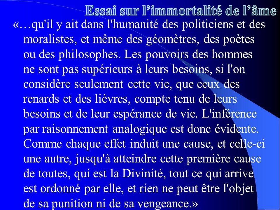 «…qu'il y ait dans l'humanité des politiciens et des moralistes, et même des géomètres, des poètes ou des philosophes. Les pouvoirs des hommes ne sont