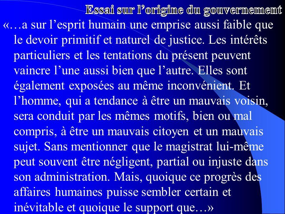«…a sur lesprit humain une emprise aussi faible que le devoir primitif et naturel de justice. Les intérêts particuliers et les tentations du présent p