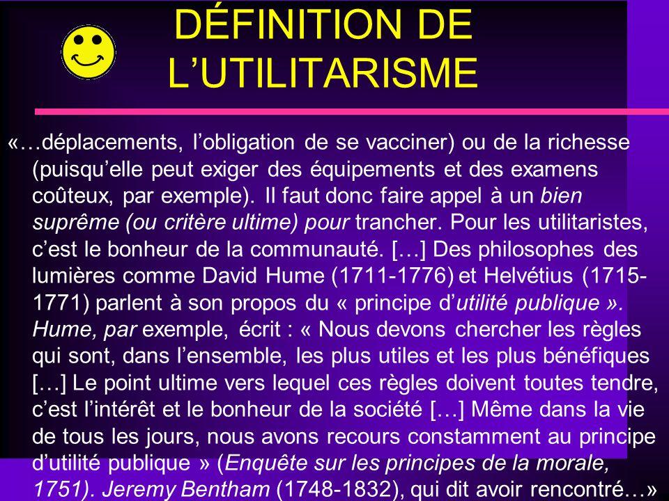 CE QUEST LUTILITARISME «…supériorité tient pour eux aux avantages circonstanciels des plaisirs plutôt quà leur nature intrinsèque.
