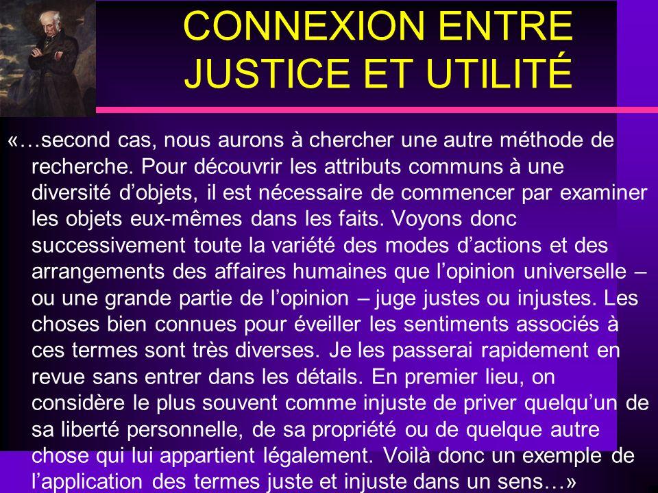CONNEXION ENTRE JUSTICE ET UTILITÉ «…second cas, nous aurons à chercher une autre méthode de recherche. Pour découvrir les attributs communs à une div