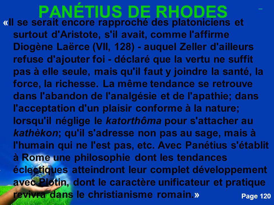 Free Powerpoint Templates Page 120 PANÉTIUS DE RHODES «Il se serait encore rapproché des platoniciens et surtout d'Aristote, s'il avait, comme l'affir