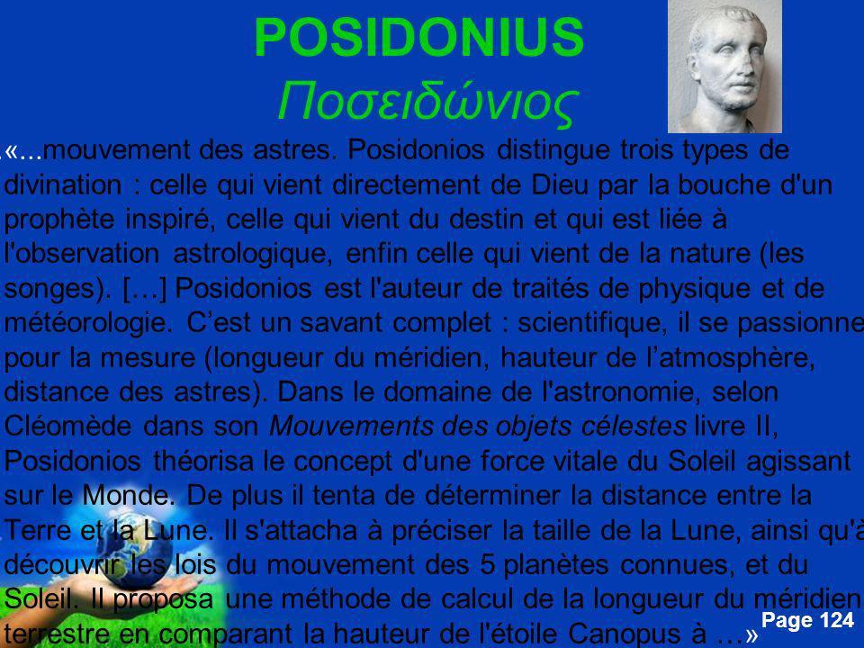 Free Powerpoint Templates Page 124 POSIDONIUS Ποσειδώνιος....«... mouvement des astres. Posidonios distingue trois types de divination : celle qui vie