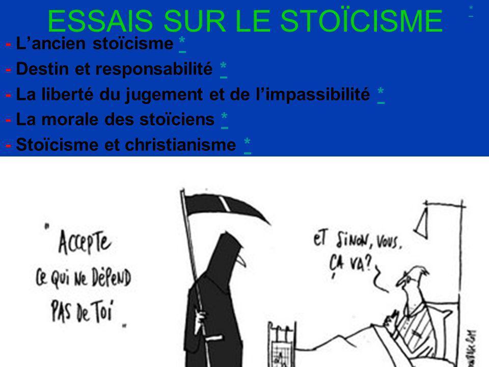 Free Powerpoint Templates Page 3 ESSAIS SUR LE STOÏCISME - Lancien stoïcisme ** - Destin et responsabilité ** - La liberté du jugement et de limpassib