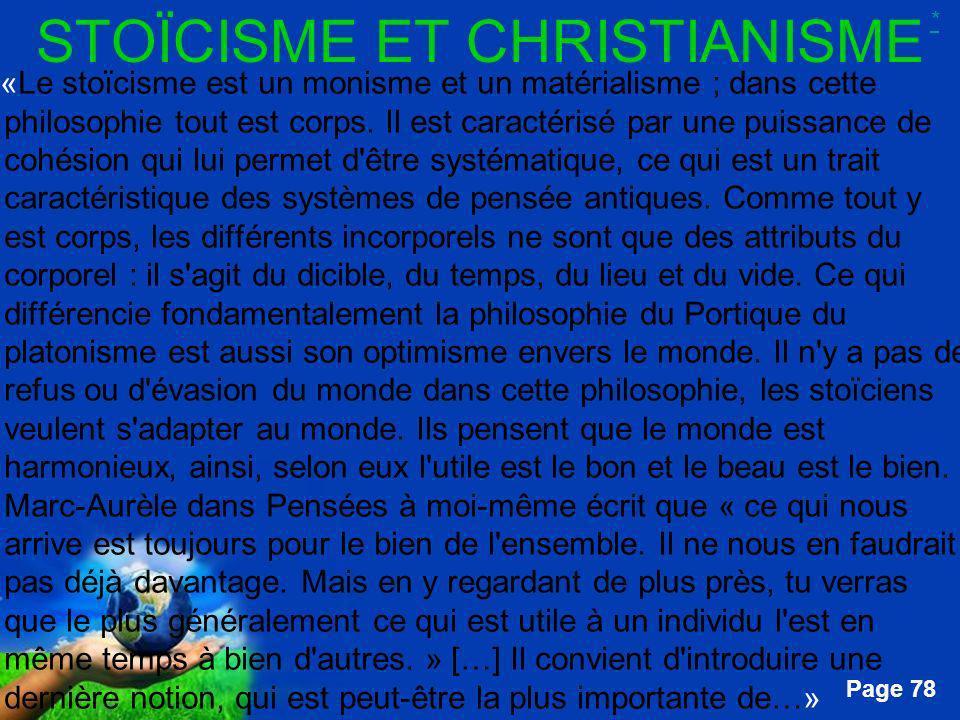 Free Powerpoint Templates Page 78 STOÏCISME ET CHRISTIANISME …«Le stoïcisme est un monisme et un matérialisme ; dans cette philosophie tout est corps.