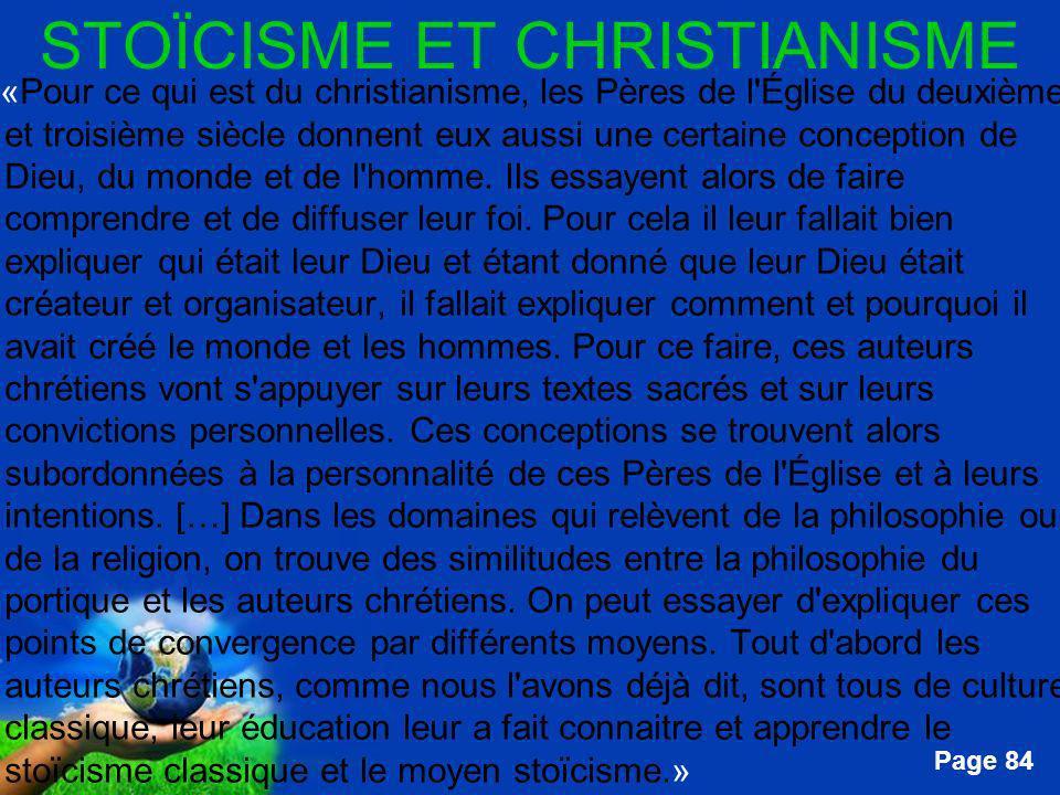 Free Powerpoint Templates Page 84 STOÏCISME ET CHRISTIANISME …«Pour ce qui est du christianisme, les Pères de l'Église du deuxième et troisième siècle