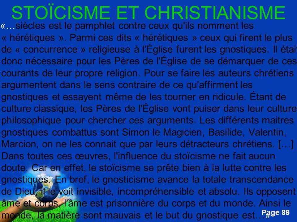 Free Powerpoint Templates Page 89 STOÏCISME ET CHRISTIANISME …«…siècles est le pamphlet contre ceux qu'ils nomment les « hérétiques ». Parmi ces dits