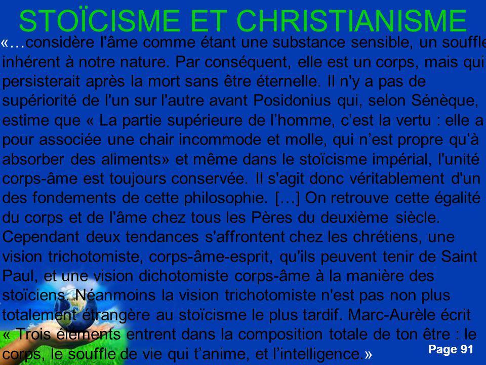 Free Powerpoint Templates Page 91 STOÏCISME ET CHRISTIANISME …«…considère l'âme comme étant une substance sensible, un souffle inhérent à notre nature